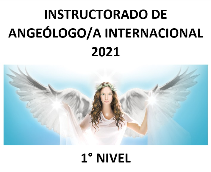 Examen Primer Nivel – Instructorado Angeologo Internaacional
